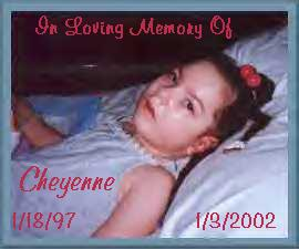 Our Beautiful Angel Cheyenne